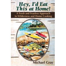"""Hey, I'd Eat This At Home""; By Michael Gray"